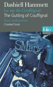 Le sac de Couffignal| The gutting of Couffignal| Ames malhonnêtes| Crooked souls - DashiellHammett
