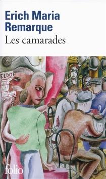 Les camarades - Erich MariaRemarque