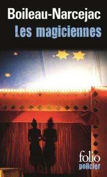 Les magiciennes - PierreBoileau