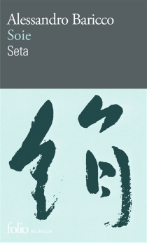 Seta| Soie - AlessandroBaricco
