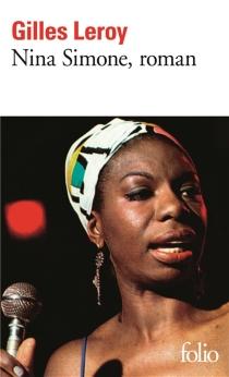 Nina Simone, roman - GillesLeroy