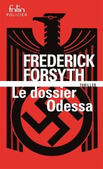 Le dossier Odessa - FrederickForsyth