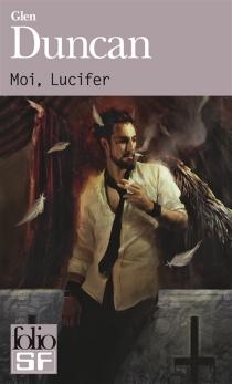 Moi, Lucifer - GlenDuncan