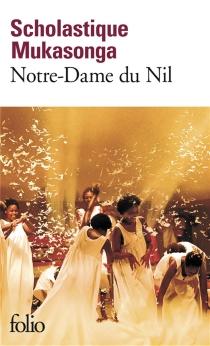 Notre-Dame du Nil - ScholastiqueMukasonga