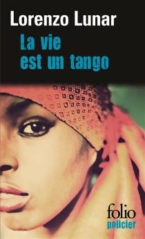 La vie est un tango - LorenzoLunar Cardedo