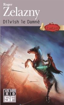 Dilvish le damné - RogerZelazny