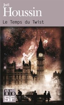 Le temps du twist - JoëlHoussin