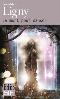 La mort peut danser - Jean-MarcLigny