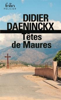 Têtes de Maures - DidierDaeninckx