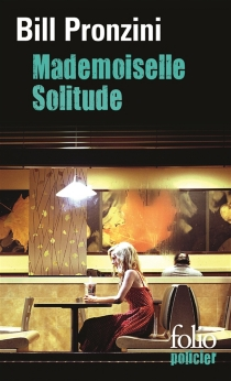 Mademoiselle solitude - Bill Pronzini