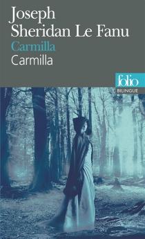 Carmilla| Carmilla - Joseph SheridanLe Fanu
