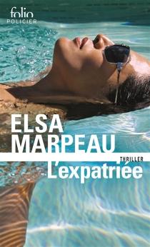 L'expatriée - ElsaMarpeau