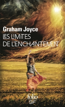 Les limites de l'enchantement - Graham Joyce