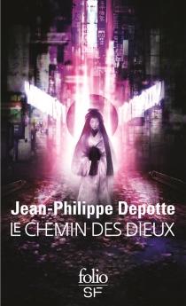 Le chemin des dieux - Jean-PhilippeDepotte
