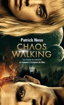 Le chaos en marche - PatrickNess