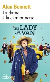 La dame à la camionnette - AlanBennett