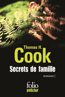 Secrets de famille : romans - Thomas H. Cook