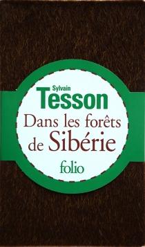 Dans les forêts de Sibérie : février-juillet 2010 - SylvainTesson
