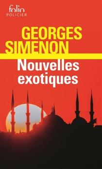 Nouvelles exotiques - GeorgesSimenon