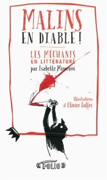 Malins en diable ! : les méchants en littérature - IsabelleMimouni