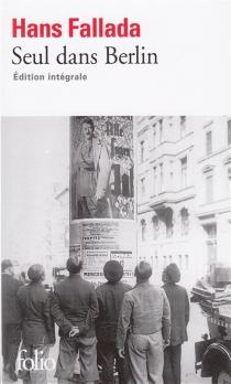 Seul dans Berlin : édition intégrale - HansFallada