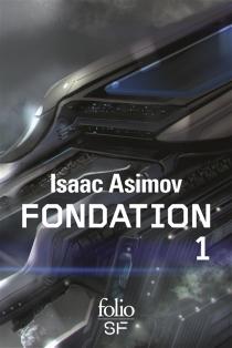 Fondation : romans | Volume 1 - IsaacAsimov