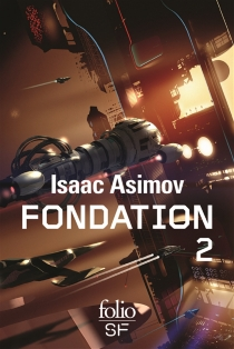 Fondation : romans | Volume 2 - Isaac Asimov