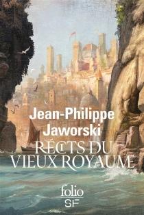 Récits du vieux royaume - Jean-PhilippeJaworski