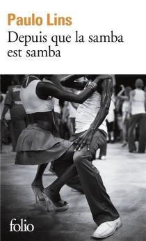 Depuis que la samba est samba - PauloLins