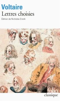 Lettres choisies - Voltaire