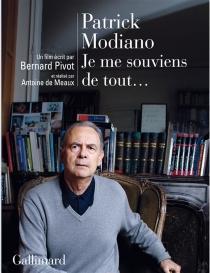 Patrick Modiano : je me souviens de tout - Antoine deMeaux
