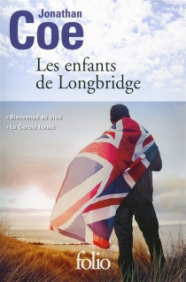 Les enfants de Longbridge - JonathanCoe