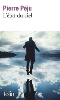 L'état du ciel - PierrePéju