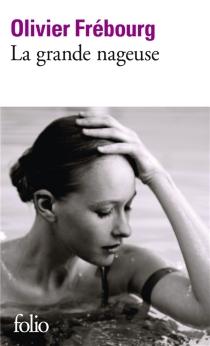 La grande nageuse - OlivierFrébourg