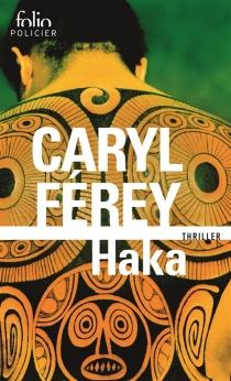 Haka - CarylFérey