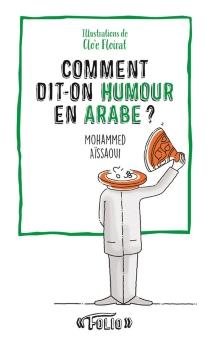 Comment dit-on humour en arabe ? - MohammedAïssaoui