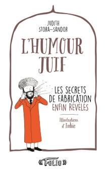 L'humour juif : les secrets de fabrication enfin révélés - JudithStora-Sandor