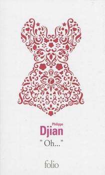Oh... - PhilippeDjian