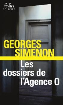 Les dossiers de l'agence O - GeorgesSimenon