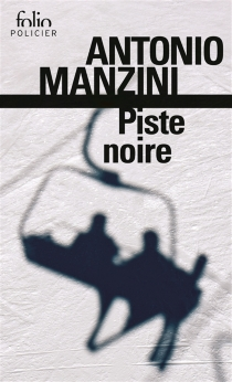 Une enquête de Rocco Schiavone - AntonioManzini