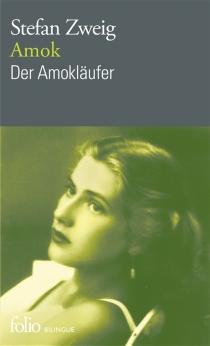 Amok| Der Amoklaüfer - StefanZweig