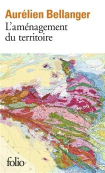 L'aménagement du territoire - AurélienBellanger