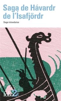 Saga de Havardr de l'Isafjördr : saga islandaise -