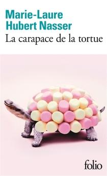 La carapace de la tortue - Marie-LaureHubert Nasser