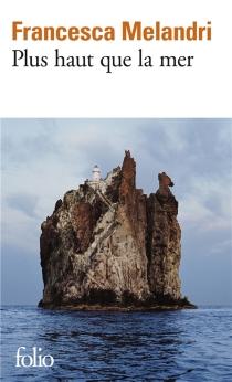 Plus haut que la mer - FrancescaMelandri
