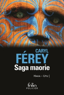 Saga maorie - CarylFérey