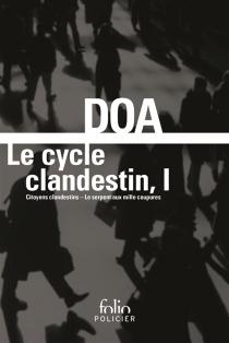 Le cycle clandestin | Volume 1 - DOA