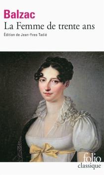 La femme de trente ans - Honoré deBalzac