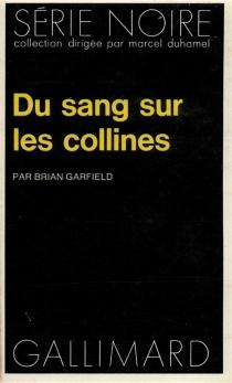 Du sang sur les collines - BrianGarfield