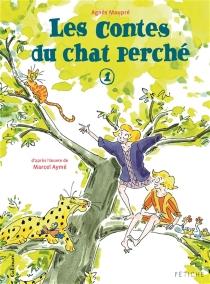 Les contes du chat perché | Volume 1 - AgnèsMaupré